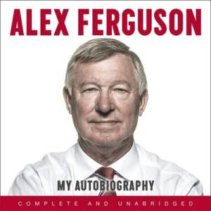 Sir Alex Ferguson's Autobiography